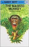 The Masked Monkey (Hardy Boys, #51)