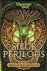 Siege Perilous (Foreworld, #5)