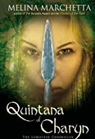 Quintana of Charyn (The Lumatere Chronicles Book 3)
