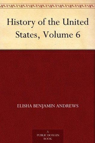 History of the United States, Volume 6