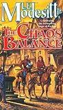 The Chaos Balance (The Saga of Recluce, #7)