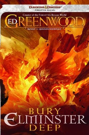 Bury Elminster Deep (Sage of Shadowdale, #2)