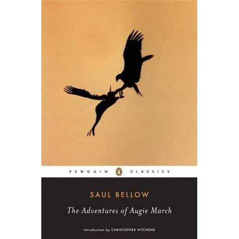 The Adventures Of Augie March By Saul Bellow Reviews