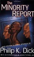 The Minority Report: 18 Classic Stories
