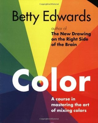 Color by Betty Edwards A Course