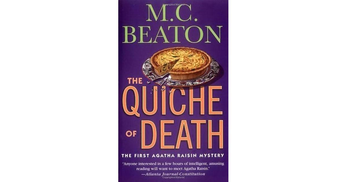 The Quiche Of Death Agatha Raisin 1 By Mc Beaton