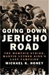 Going Down Jericho Road by Michael K. Honey