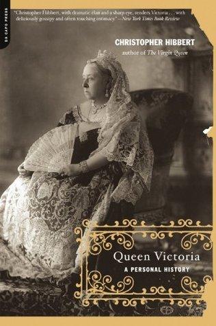 hibbert christopher queen victoria a personal history