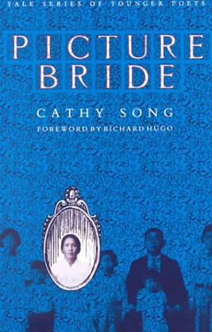 Picture Bride by Cathy Song