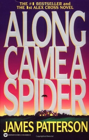Alex Cross 1 - Along Came A Spider