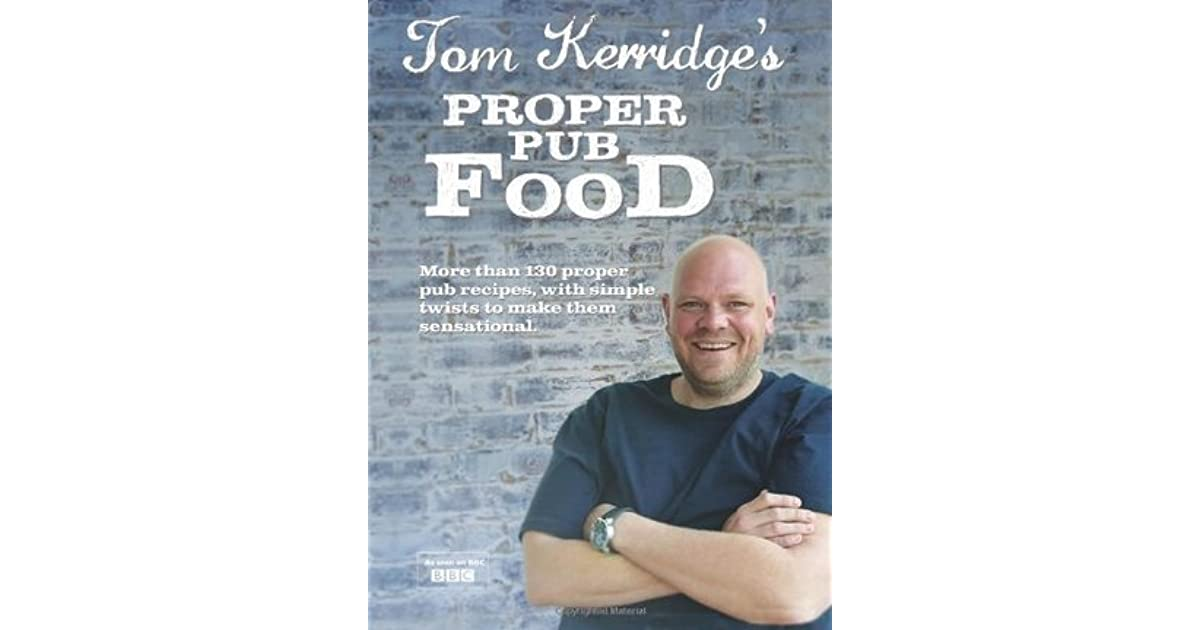 Tom kerridges proper pub food by tom kerridge forumfinder Choice Image