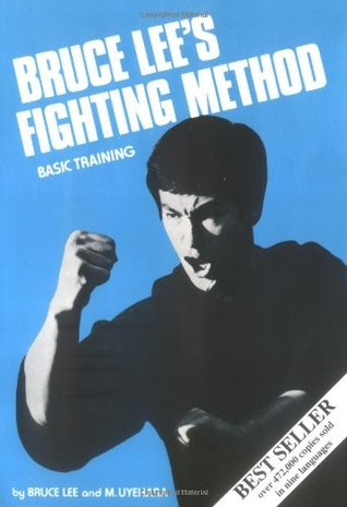 Bruce Lee's Fighting Method by Bruce Lee