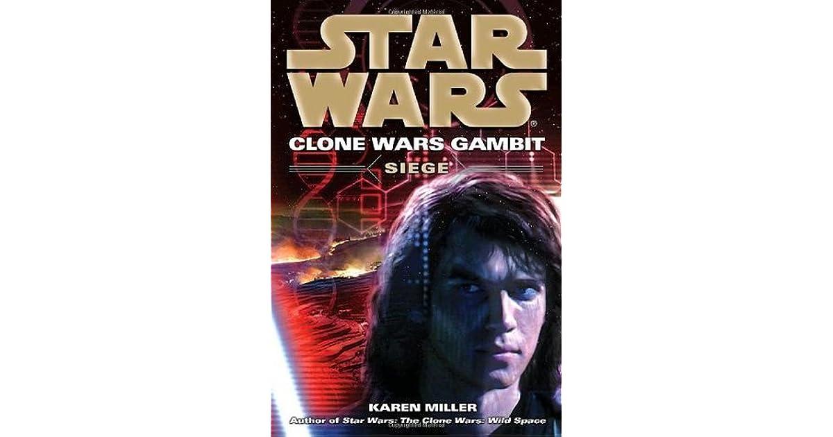 Siege (Star Wars: Clone Wars Gambit, #2) by Karen Miller