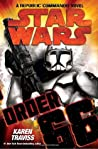 Order 66: (Star Wars: Republic Commando, #4)