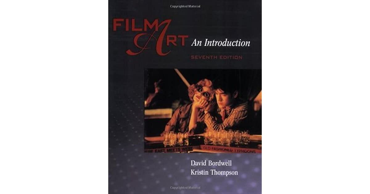 Film Art An Introduction By David Bordwell