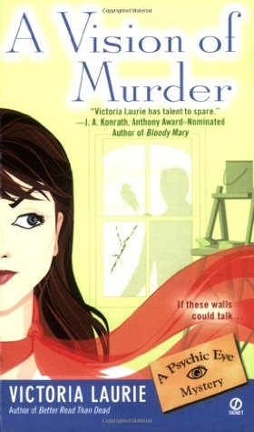 A Vision of Murder (Psychic Eye Mystery, #3)