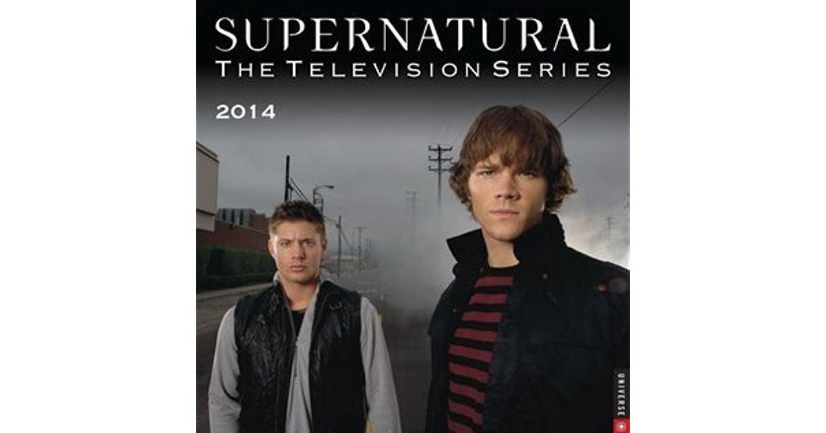 Supernatural 2014 Wall Calendar The Television Series By Not A Book