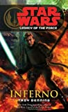Legacy of the Force: Inferno (Star Wars: Legacy of the Force, #6)
