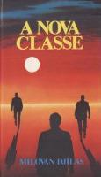 A nova classe: Uma análise do sistema comunista