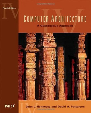 Computer Architecture A Quantitative Approach By John L Hennessy