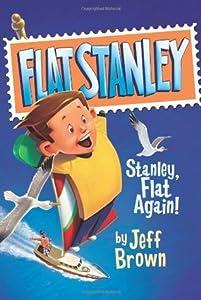Stanley, Flat Again! (Flat Stanley, #6)