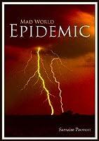Mad World: Epidemic