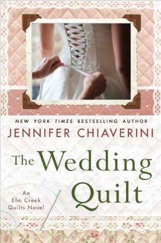 De Bruidsquilt Jennifer Chiaverini.The Wedding Quilt Elm Creek Quilts 18 By Jennifer Chiaverini