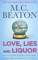 Love, Lies and Liquor An Agatha Raisin Mystery (Agatha Raisin, #17)