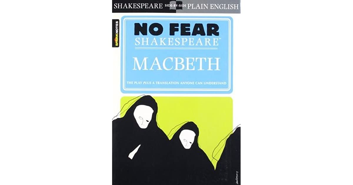 an analysis of fear in shakespeares play macbeth As the play progresses, macbeth is swept by bravery 'to alter favour is to fear more about character analysis of macbeth in william shakespeare's macbeth.