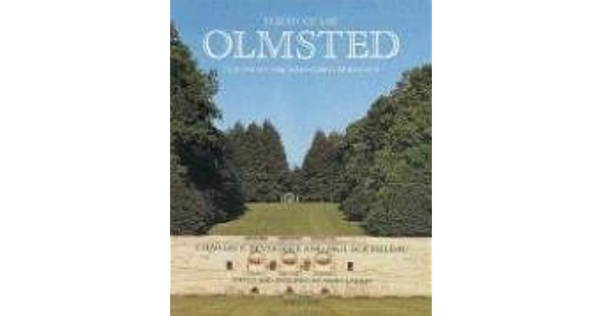 frederick law olmsted american landscape architect history essay Frederick law olmsted designing the american landscape this library of america series edition is frederick law olmsted: writings on landscape, culture.