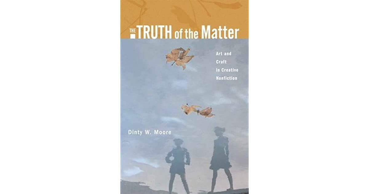 The Truth of the Matter: Art and Craft in Creative