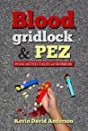 Blood, Gridlock, and PEZ: Podcasted Tales of Horror