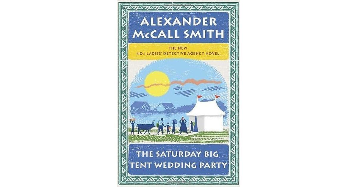 The Saturday Big Tent Wedding Party (No. 1 Ladies Detective Agency series Book 12)