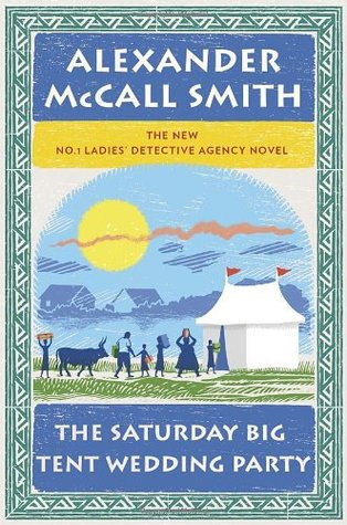 The Saturday Big Tent Wedding Party (No. 1 Ladies' Detective Agency #12)