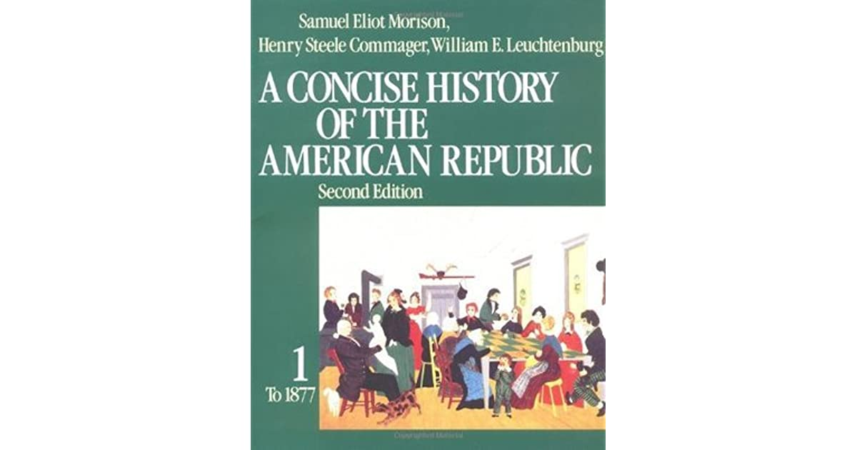 A Concise History Of The American Republic Vol 1 By Samuel