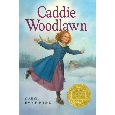 Caddie Woodlawn (Caddie Woodlawn, #1) by Carol Ryrie Brink