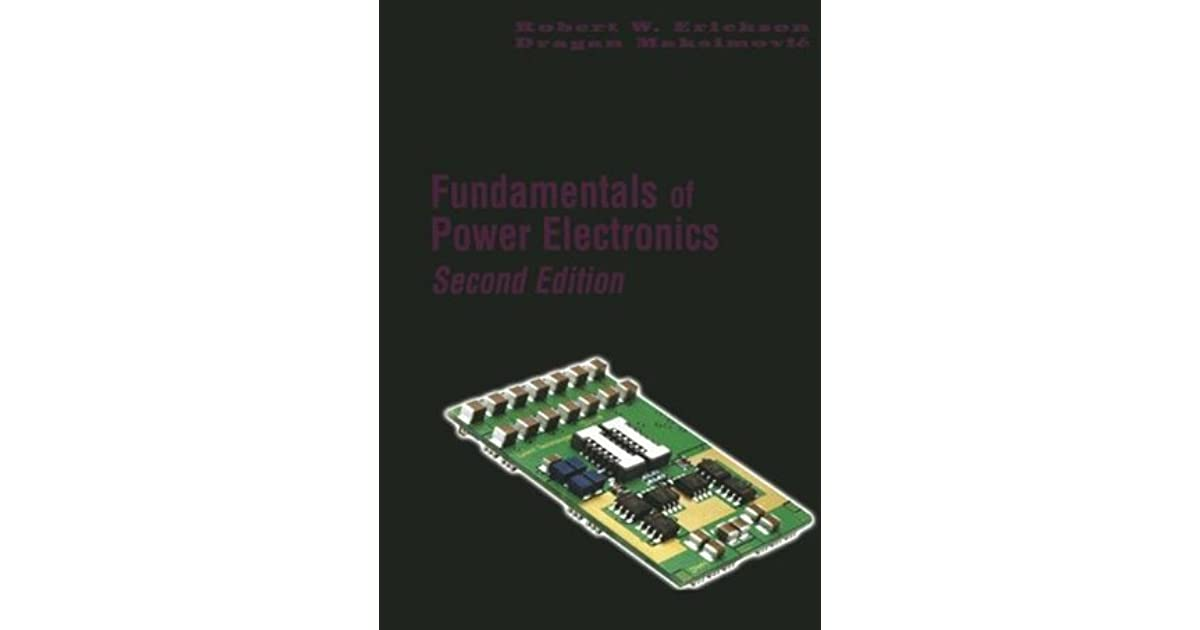 Fundamentals Of Power Electronics By Robert W Erickson border=