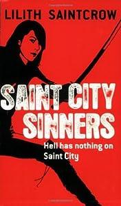 Saint City Sinners (Dante Valentine, #4)