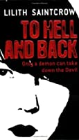 To Hell and Back (Dante Valentine, #5)