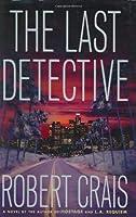 The Last Detective (Elvis Cole, #9)