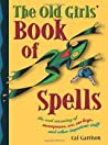 The Old Girls' Book of Spells