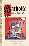 Catholic Tales for Boys and Girls