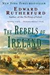 The Rebels of Ireland (The Dublin Saga, #2)