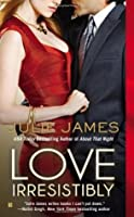 Love Irresistibly (FBI/US Attorney, #4)