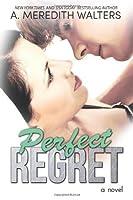 Perfect Regret (Bad Rep, #2)