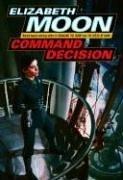 Command Decision (Vatta's War, #4)