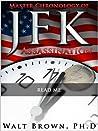 Master Chronology of the JFK Assassination: Read Me