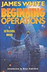 Beginning Operations (Sector General, #1-3)