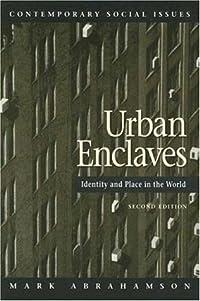 Urban Enclaves