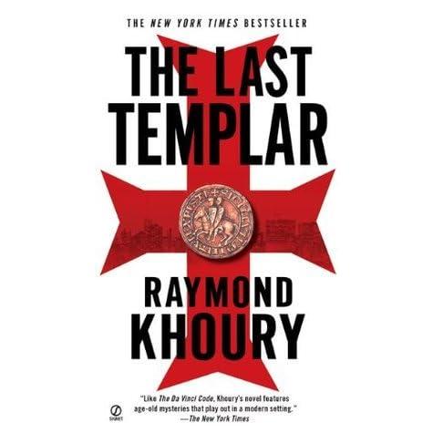 The Last Templar Templar 1 By Raymond Khoury